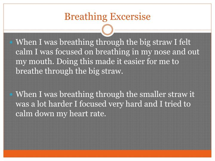 Breathing excersise
