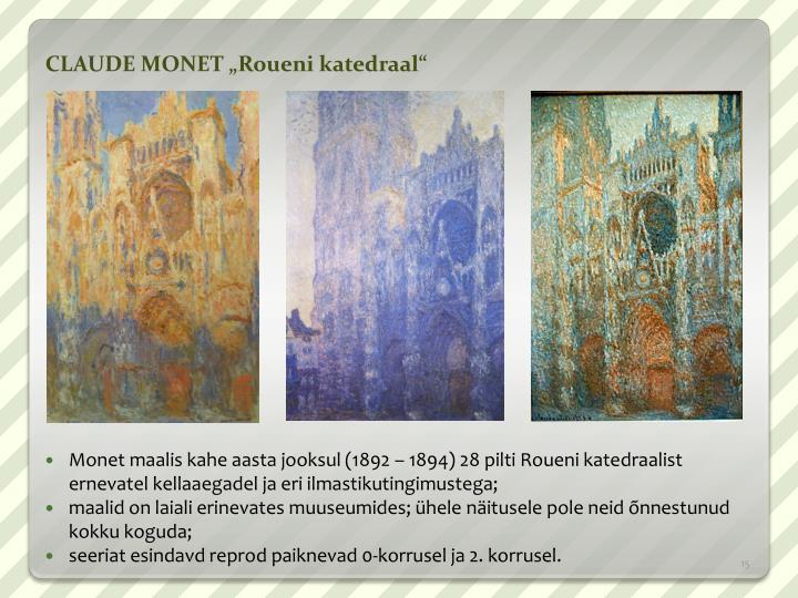 """CLAUDE MONET """"Roueni katedraal"""""""