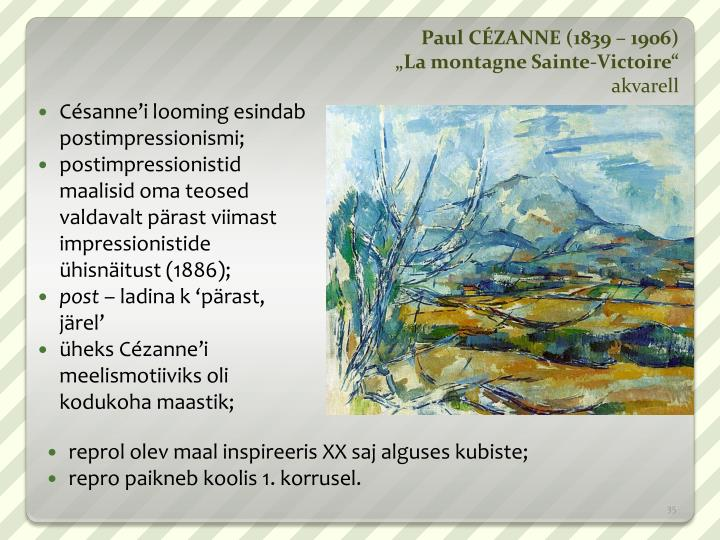 Paul CÉZANNE (1839 – 1906)