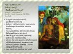 paul gauguin 1848 1903 barbaarsed lood seeriast tahiti naised moodsa kunsti muuseum moma new york