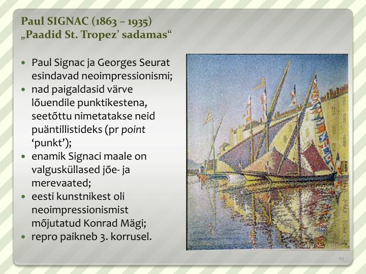 Paul SIGNAC (1863 – 1935)