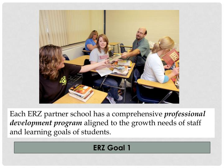 Each ERZ partner school has a comprehensive