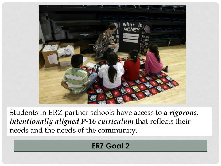 Students in ERZ partner schools have access to a