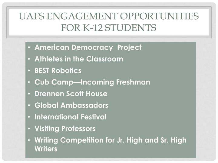 UAFS Engagement opportunities
