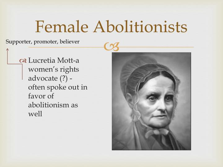 Female Abolitionists