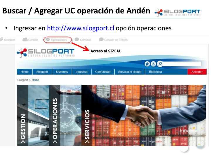 Buscar / Agregar UC operación de Andén