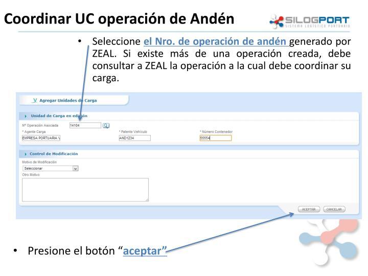 Coordinar UC operación de