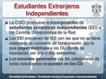 estudiantes extranjeros independientes