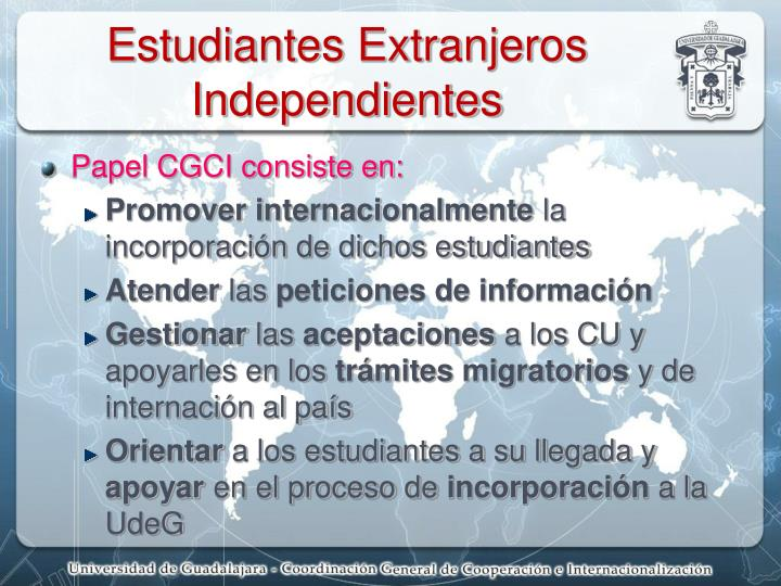 Estudiantes Extranjeros Independientes