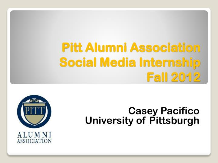 Pitt alumni association social media internship fall 2012
