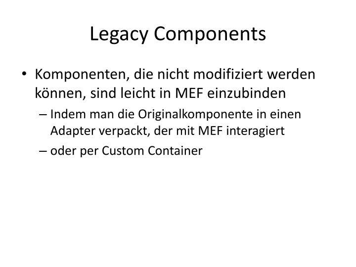 Legacy Components