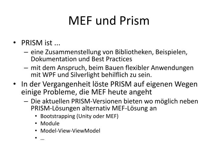 MEF und Prism