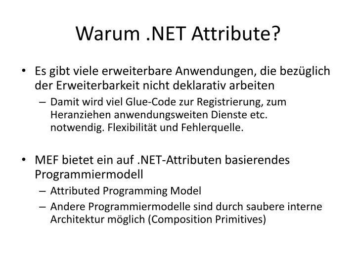 Warum .NET Attribute?