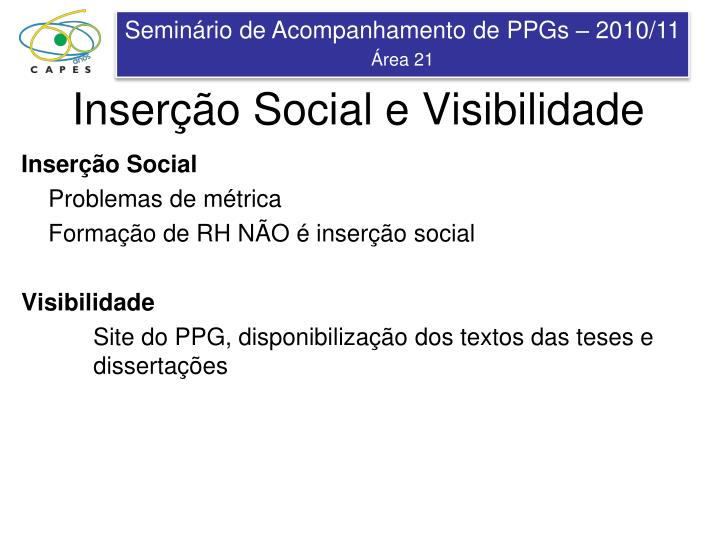 Inserção Social e Visibilidade