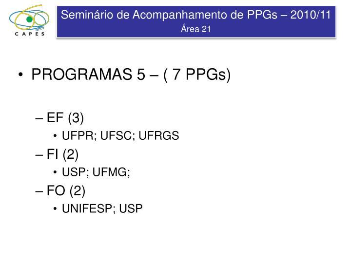 PROGRAMAS 5 – ( 7