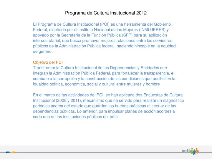 Programa de Cultura Institucional 2012