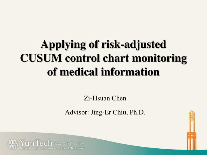 Applying of risk adjusted cusum control chart monitoring of medical information