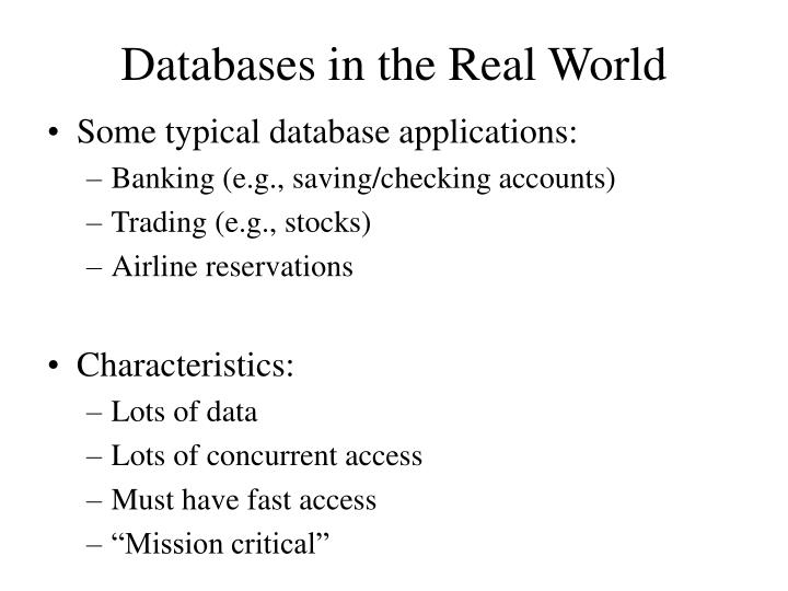 Databases in the Real World