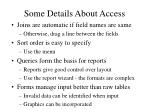 some details about access
