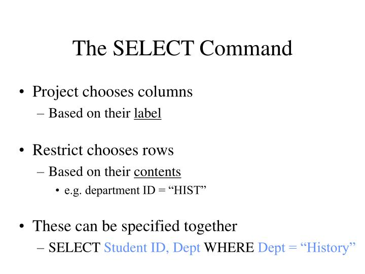 The SELECT Command