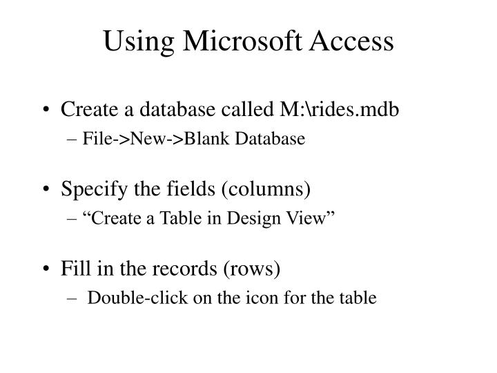 Using Microsoft Access