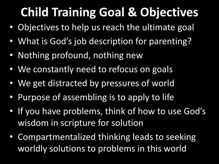 Child training goal objectives