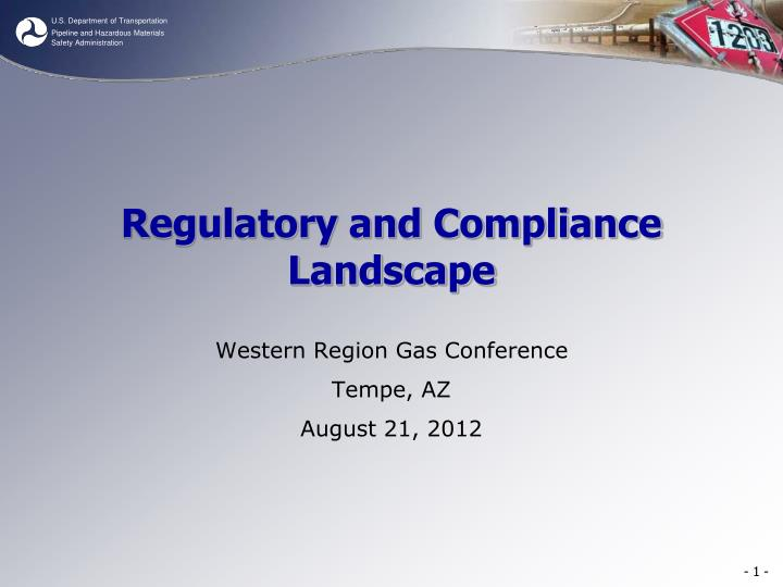 Regulatory and compliance landscape