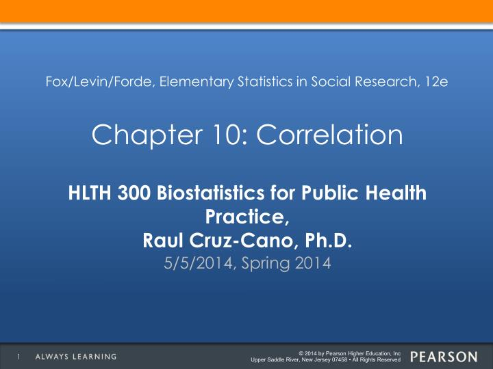 Hlth 300 biostatistics for public health practice raul cruz cano ph d