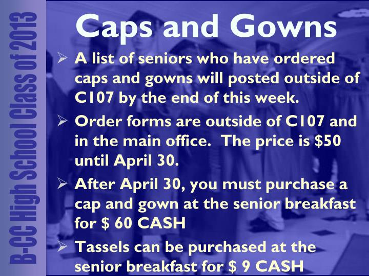 Caps and Gowns