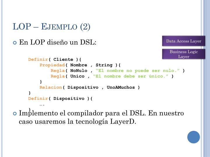 LOP – Ejemplo (2)