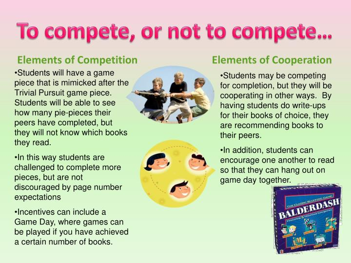 To compete, or not to compete…
