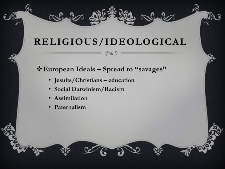 RELIGIOUS/IDEOLOGICAL