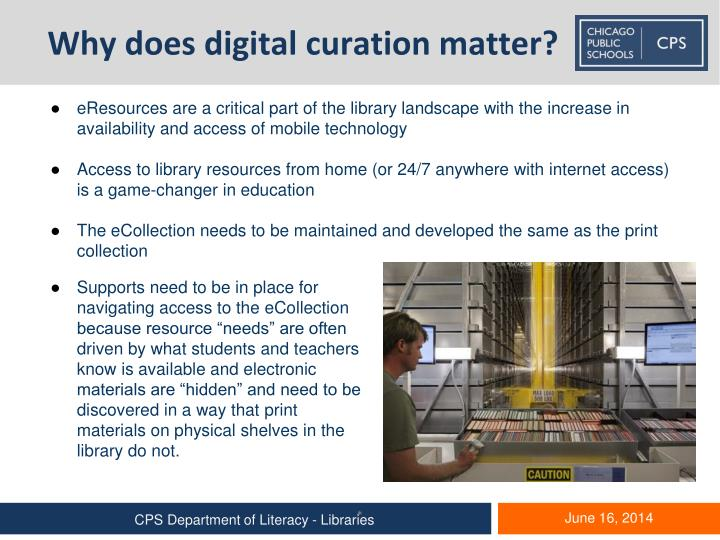 Why does digital curation matter?