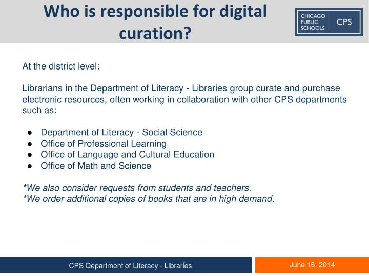 Who is responsible for digital curation?