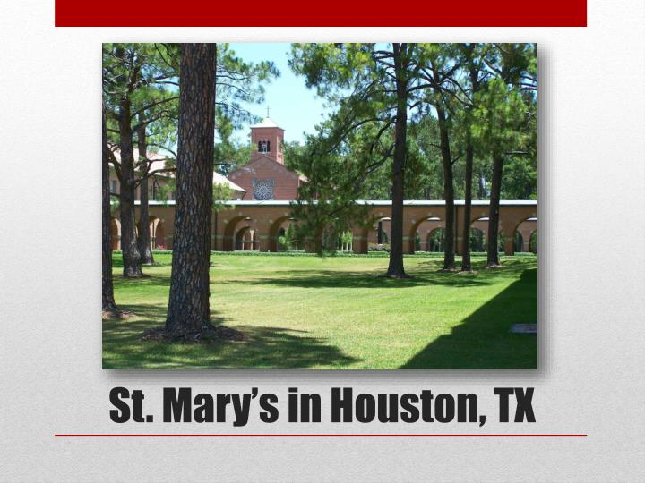 St. Mary's in Houston, TX