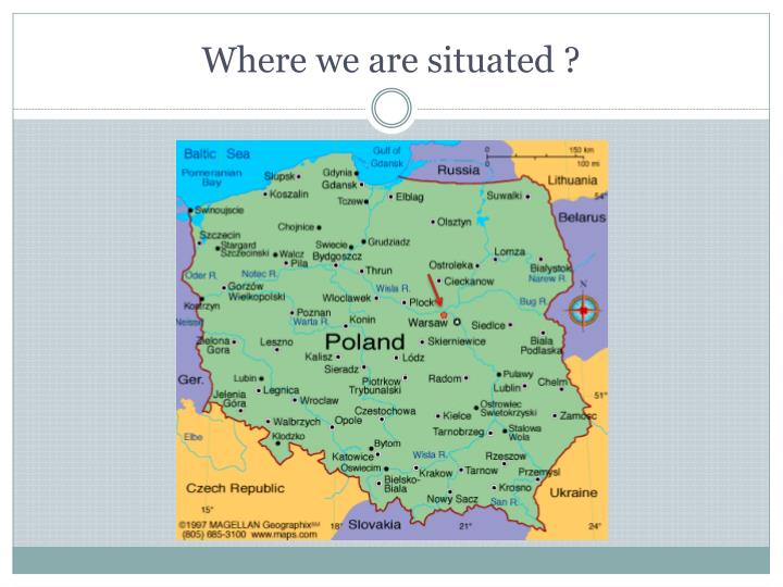 Where we are situated ?