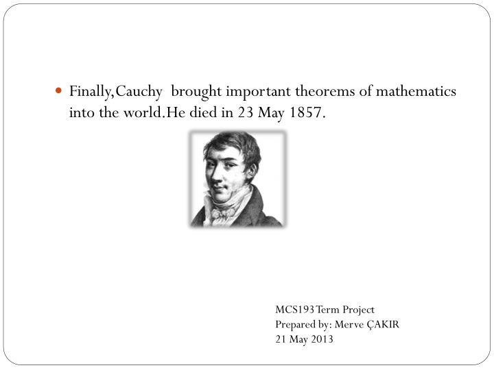 Finally,Cauchy