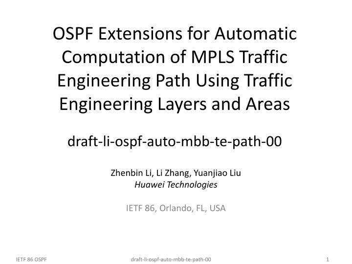 OSPF Extensions for Automatic Computation of MPLS Traffic Engineering Path Using Traffic Engineering Layers and Areas