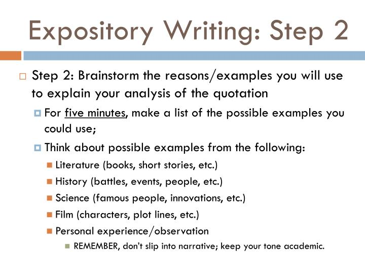 Expository Writing: Step 2