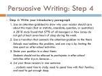 persuasive writing step 4