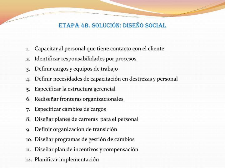 Etapa 4B. Solución: Diseño social
