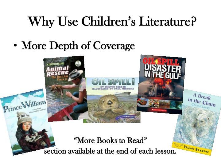 Why Use Children's Literature?