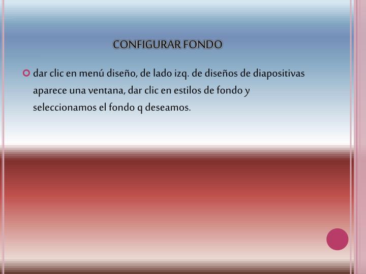 CONFIGURAR FONDO