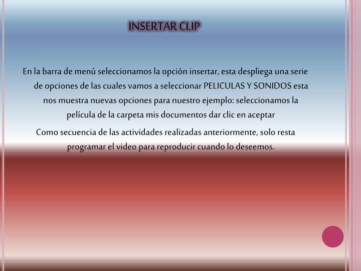 INSERTAR CLIP