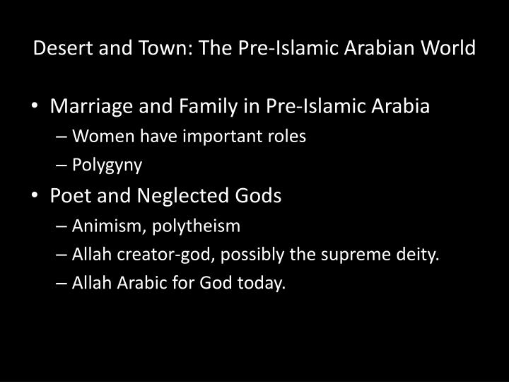 Desert and Town: The Pre-Islamic Arabian World