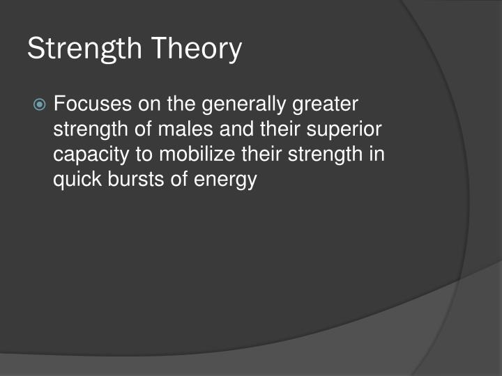 Strength Theory