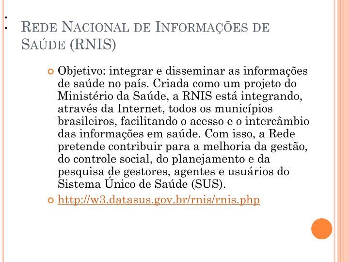 Rede Nacional de Informações de Saúde (RNIS)