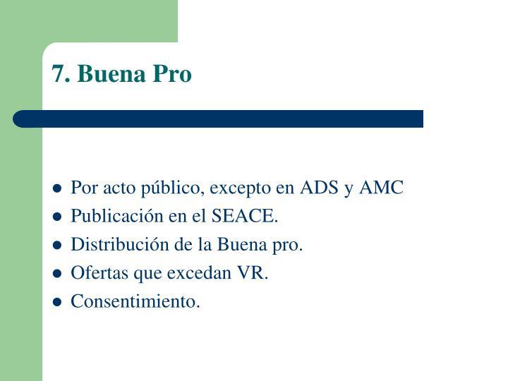 7. Buena Pro