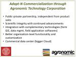 adapt n commercialization through agronomic technology corporation