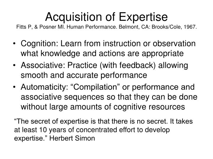 Acquisition of Expertise